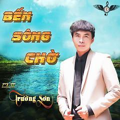 Bến Sông Chờ - Trường Sơn,Kim Thư,Ngô Quốc Linh