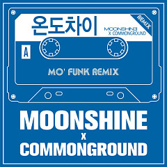 Mo' Funk Remix - Moonshine ft. Common Ground