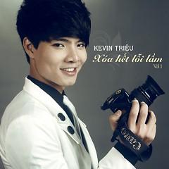 Xóa Hết Lỗi Lầm - Kevin Triệu