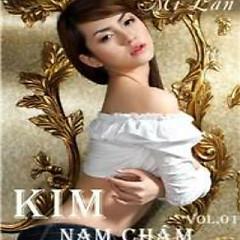 Nam Châm - Mi Lan