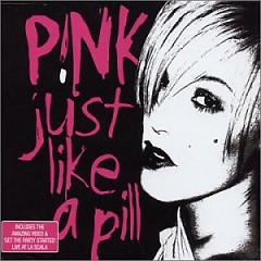 Just Like A Pill (CDS) - Pink