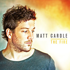The Fire (Deluxe Version) - Matt Cardle