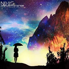 Alive (Nixis Remix) - Krewella