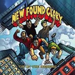 Tip Of The Iceberg - New Found Glory