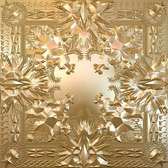 Watch The Throne - Kanye West,Jay-Z