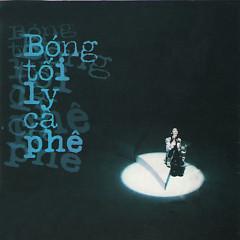 Bóng Tối Ly Cà Phê - Various Artists