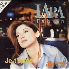 Lời bài hát được thể hiện bởi ca sĩ Lara Fabian
