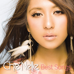 Best Songs - Che'Nelle