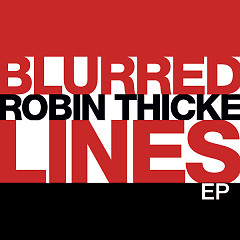Blurred Lines - EP - Robin Thicke