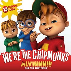 Alvin And The Chipmunks - We're The Chipmunks OST - Various Artists