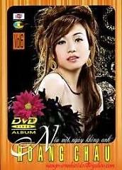 Album Nếu Một Ngày Không Anh - Hoàng Châu