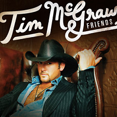 Tim McGraw & Friends - Tim McGraw