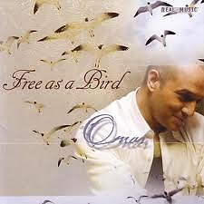 Free As A Bird - Omar Akram