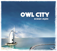 Ocean Eyes (Deluxe Edition) (CD1) - Owl City