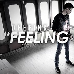 Feeling Heart (Single 2013) - DeePink