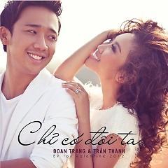 Tran Thanh ft Doan Trang -