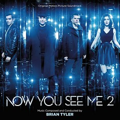 Album Now You See Me 2 OST - Brian Tyler
