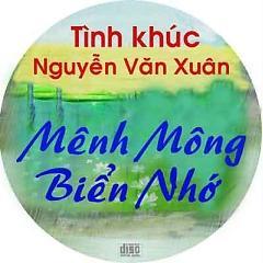 Album: Mênh Mông Biển Nhớ (nguyển Văn Xuân) -