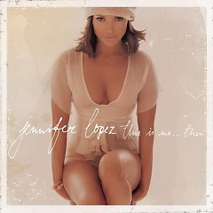 This Is Me... Then - Jennifer Lopez