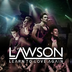 Learn To Love Again - EP - Lawson