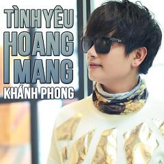 Tình Yêu Hoang Mang