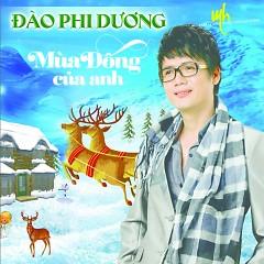 Album Mùa Đông Của Anh - Đào Phi Dương