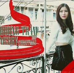 Merry Christmas 2013 - Hương Tràm