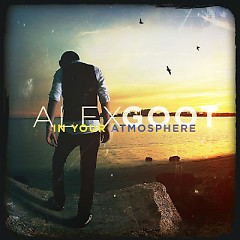 In Your Atmosphere - Alex Goot