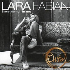 Every Woman In Me - Lara Fabian