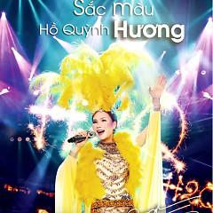 Liveshow Sắc Màu Hồ Quỳnh Hương (CD2)  - Hồ Quỳnh Hương