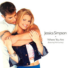 Where You Are (CDM) - Jessica Simpson,Nick Lachey