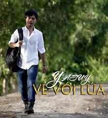 Về Với Lúa (Single) - Ya Suy