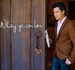 Album Những Gì Còn Lại (Single) - Quang Dũng