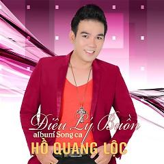 Điệu Lý Buồn - Hồ Quang Lộc
