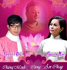 Chúng Mình Cùng Ăn Chay - Trúc Mai ft. Nguyễn Đức