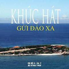 Khúc Hát Gửi Đảo Xa - Various Artists