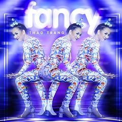 Fancy (Tuyệt Đỉnh Tranh Tài 2015) - Thảo Trang