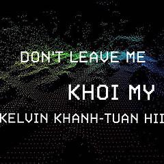 Album  - Khởi My, Kelvin Khánh, Tuấn Hii