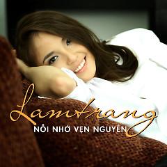 Nỗi Nhớ Vẹn Nguyên (Single) - Lam Trang