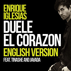 Duele El Corazon (English Version) (Single) - Enrique Iglesias,Tinashe,Javada