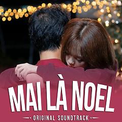 Mai Là Noel (Original Soundtrack) - Lâm Nguyễn