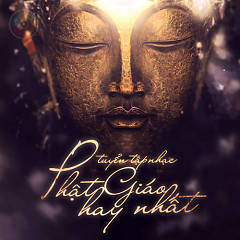 Album Nhạc Phật Giáo Việt Nam Hay Nhất (Vol.1) - Various Artists