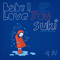 Baby I Love You - Suki