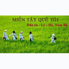 Playlist Dân Ca - Lý - Hò, Nam Bộ -