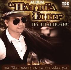 Hát Nữa Đi Em - Hà Thái Hoàng