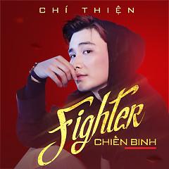 Chiến Binh (Fighter) - Chí Thiện