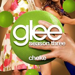 Glee: Choke - Singles - The Glee Cast