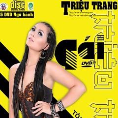 Tôi Là Cô Gái Bắc (Dance CD) - Triệu Trang