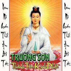 Album Thành Tâm Kính Phật - Trường Sơn