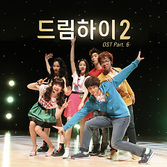 Dream High 2 OST Part.6 - Jin Woon,Kang So Ra,Kim Ji Soo